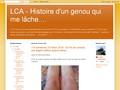 LCA - Histoire d'un genou qui me lâche....
